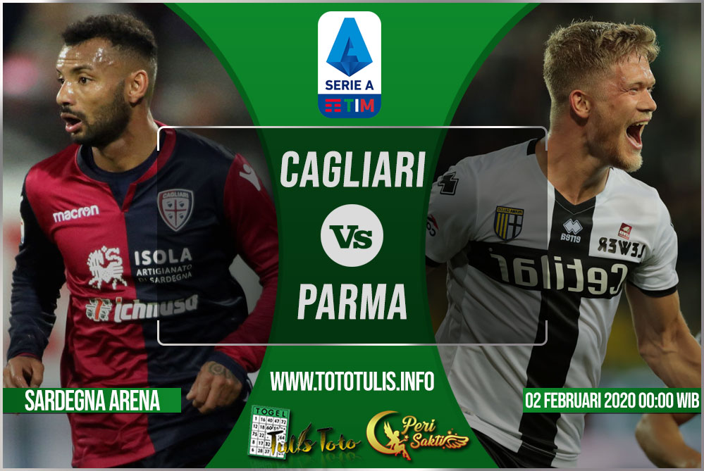 Prediksi Cagliari vs Parma 02 Februari 2020