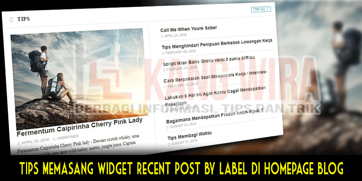 Tips Memasang Widget Recent Post by Label di Homepage Blog