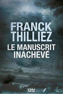 Le manuscrit inachevé - Franck Thilliez avis chronique