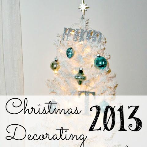 Christmas Decorating 2013 - Upstairs Bedrooms & Bathroom