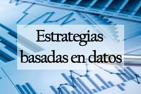 Estrategias basadas en datos