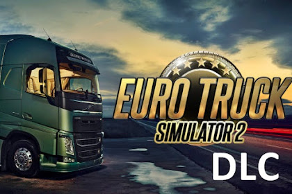 Free Download DLC for Games Euro Truck Simulator 2 ETS2 PC Laptop