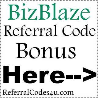 BizBlaze App Referral Code, BizBlaze App Invite Code & BizBlaze App Sign Up Bonus