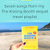 Writing Wednesdays: Seven songs from my The Kissing Booth 2 travel playlist