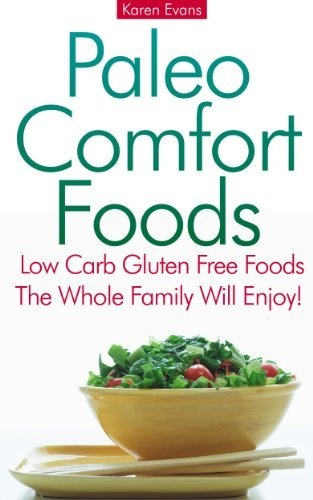 Cookbook: Paleo Comfort Foods