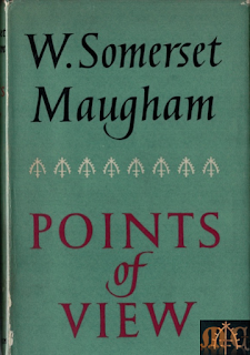 Points of View, 1958 Heinemann - W. Somerset Maugham