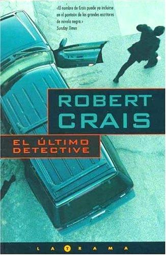 El último detective – Robert Crais
