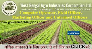 WBAIC Recruitment 2017 Apply 10805 West Bengal Agro Industries Jobs