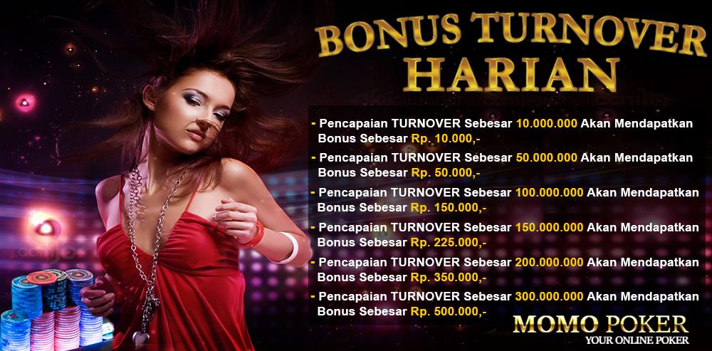 BONUS TURNOVER HARIAN Poker Online Indonesia