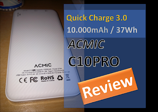 "Review Power Bank ""Fast Charging"" ACMIC C10PRO 10.000 mAh"