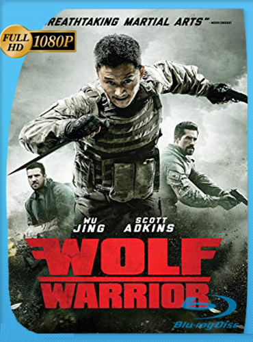 Wolf Warriors (2015) HD [1080p] Latino Dual [GoogleDrive] ​TeslavoHD