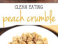 Clean Peach Crumble Recipe