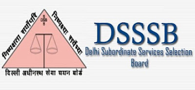 DSSSB Recruitment 2017 for diploma holders