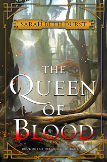 The Queen of Blood (The Queens of Renthia #1) by Sarah Beth Durst