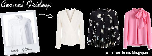 CONSULENZA DI MODA: l'outfit perfetto per il Casual Friday in ufficio!