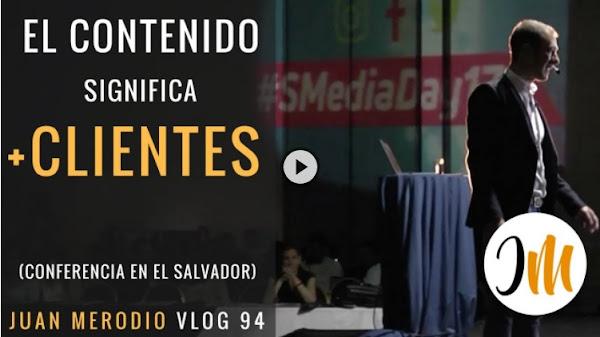 El contenido significa más clientes (conferencia) ✔ Social Media Day 2017 El Salvador
