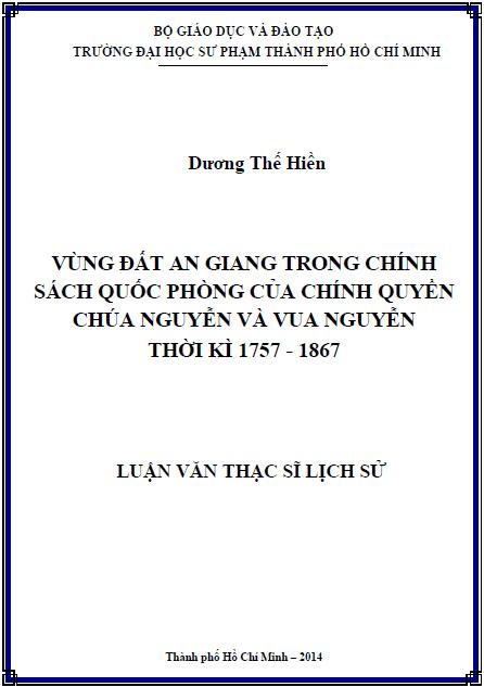 Vùng đất An Giang trong chính sách quốc phòng của chính quyền chúa Nguyễn và vua Nguyễn thời kì 1757 – 1867