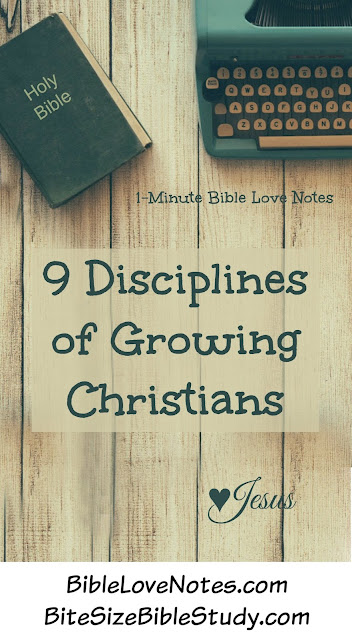 Psalm 119, 9 Disciplines of Growing Christians