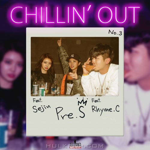 Pre.S – CHILLIN' OUT – Single
