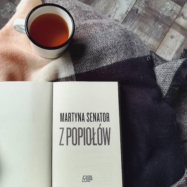 """""""Z popiołów"""" Martyna Senator"""