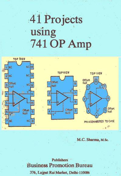 كتاب 41 دائرة الكترونية باستخدام 741 ( 41 Projects using ic 741)