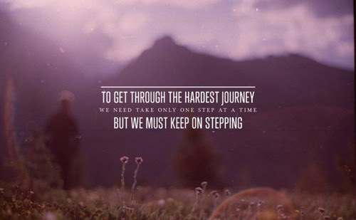One step at a time, but keep going