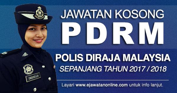 Jawatan Kosong Polis Diraja Malaysia Pdrm Terbuka 2017 Jawatan Kosong 2020