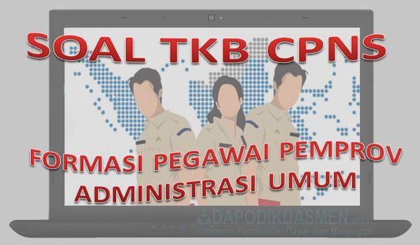 Soal SKB CPNS Pegawai Pemprov dan Administrasi Umum