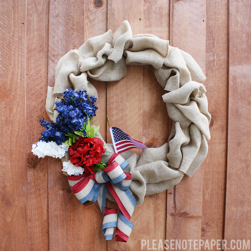 Please Note: DIY: Patriotic Burlap Wreath