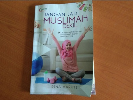 Review Jangan Jadi Muslimah Dekil
