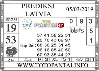 """Prediksi Togel """"LATVIA"""" PANTAI4D 05 MARET 2019"""