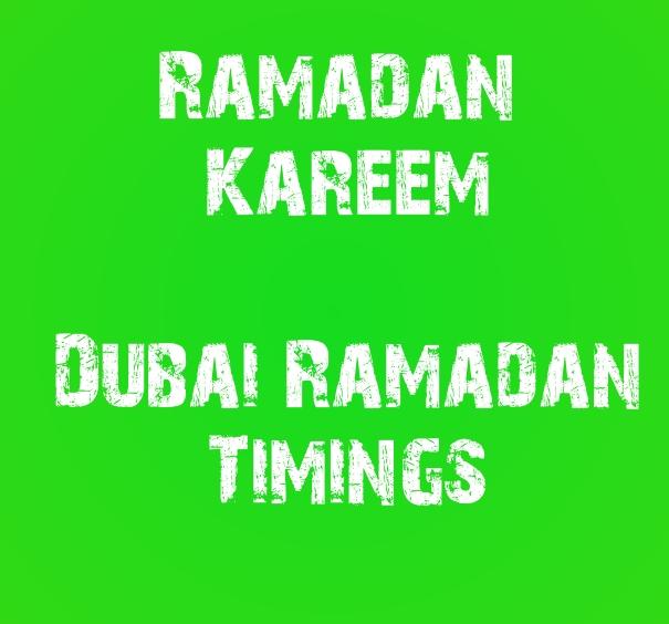 Dubai Ramadan Timings, United Arab Emirates Ramadan Timings