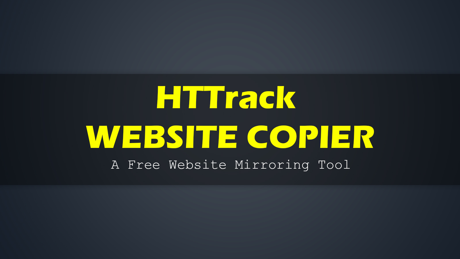HTTrack Website Copier - A Free Website Mirroring Tool