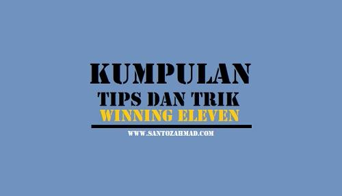 Trik Winning Eleven