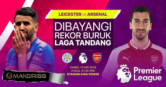 Prediksi Leicester City Vs Arsenal, Kamis 10 Mei 2018 Pukul 01.45 WIB