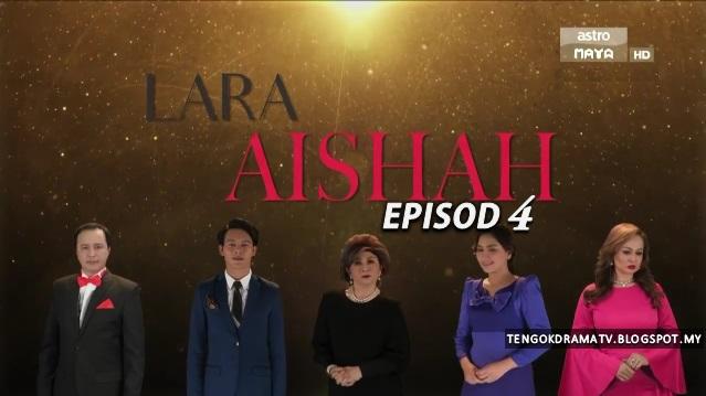 Drama Lara Aishah – Episod 4 (HD)