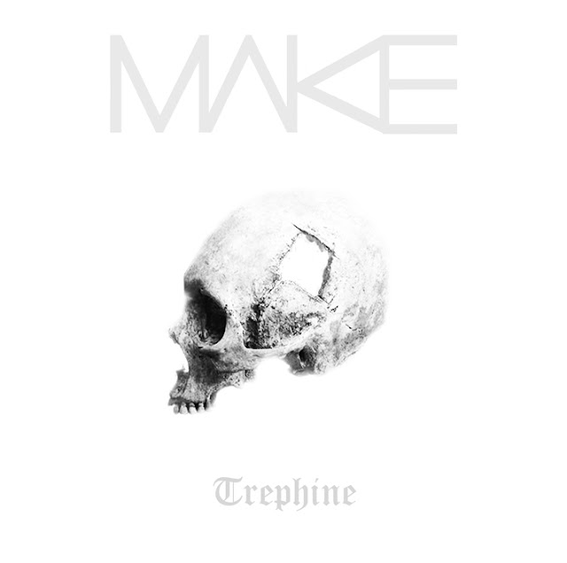 [Review] Make - Trephine