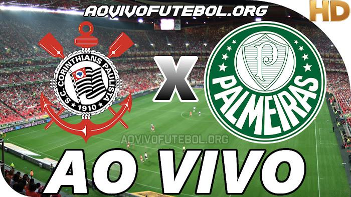 Assistir Corinthians x Palmeiras Ao Vivo HD