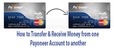 how to transfer and receive money from one payoneer account to another