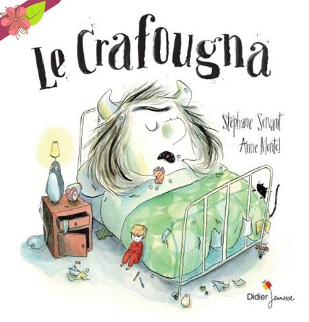 Le Crafougna de Stéphane Servant et Anne Montel