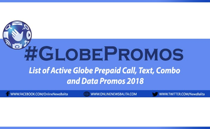 List of Active Globe Prepaid Call, Text, Combo and Data Promos 2018