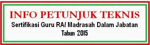 Juknis Sergur RA/ Madrasah Dalam Jabatan 2015