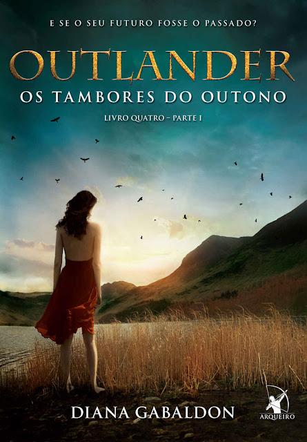 Outlander, os Tambores do Outono - Parte 1 Diana Gabaldon