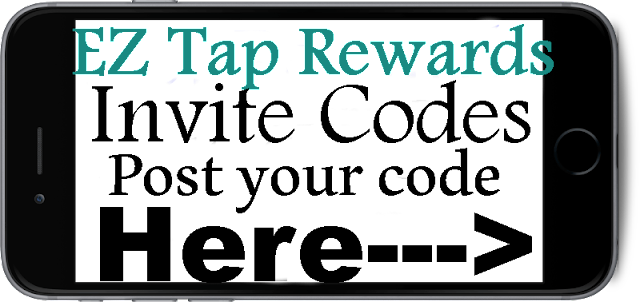 Ez Tap Rewards App Invitation Code 2016-2017, Ez Tap Rewards Refer A Friend