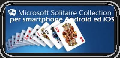 Solitario gioco di carte Windows per smartphone Android ed iOS