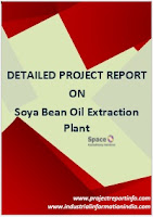 Soya Bean Oil Extraction Plant Project Report