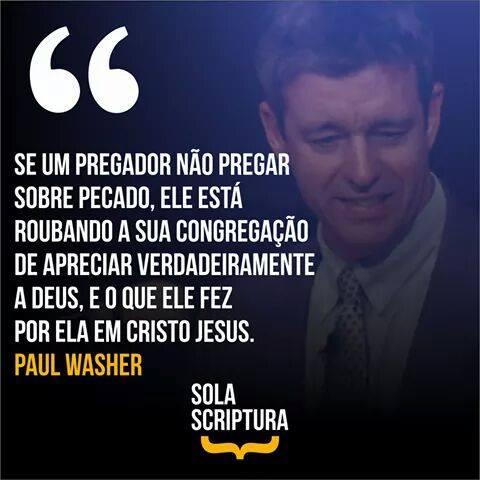 Extremamente Pr. Paul Washer - Frases Cristãs   Acervo da Teologia Rascunho KB84