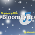 #BloomLyrics : 2baba - Officially Blind