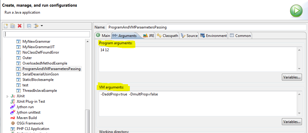 Passing program arguments and VM arguments in Eclipse, Net beans and