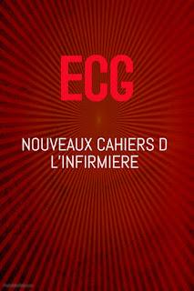 ECG : NOUVEAUX CAHIERS D L'INFIRMIERE